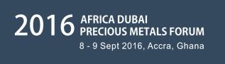 Africa Dubai Precious Metals Forum 2016